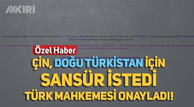 Skandal! Çin, Türkiye'deki Doğu Türkistan haberlerine erişim yasağı koydurmaya başladı