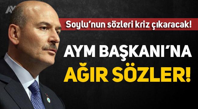 Süleyman Soylu'dan Anayasa Mahkemesi Başkanı'na sert sözler!