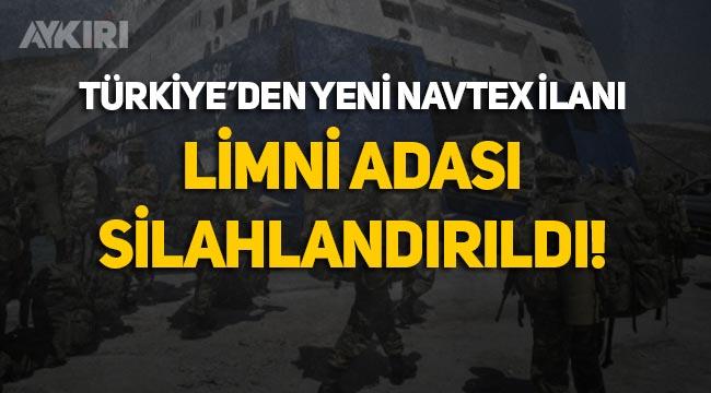 """Türkiye'den yeni """"Lozan"""" NAVTEX'i: Limni adası anlaşmalara aykırı olarak silahlandırıldı"""