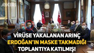 Virüse yakalanan Bülent Arınç, Tayyip Erdoğan'ın maske takmadığı toplantıya katılmış!