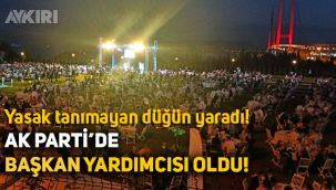 Yasak tanımayan AK Partili Cemil Yaman başkan yardımcılığına getirildi