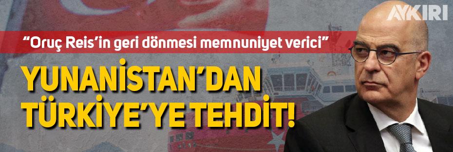 """Yunanistan yine Türkiye'yi tehdit etti: """"Yaptırımlara uğramak istemiyorlarsa..."""""""