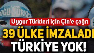 39 ülkeden 'Uygur Türkleri' için ortak çağrı: Listede Türkiye yok!