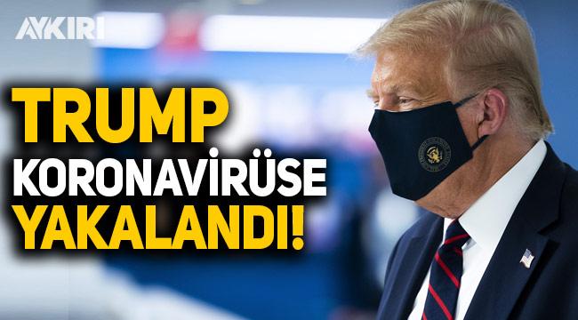 ABD Başkanı Trump, koronavirüse yakalandı