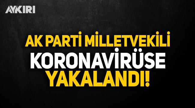 AK Parti milletvekili Vildan Yılmaz Gürel koronavirüse yakalandı