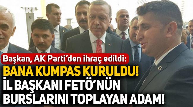Belediye Başkanı AK Parti'den ihraç edildi: Bana komplo kuruldu