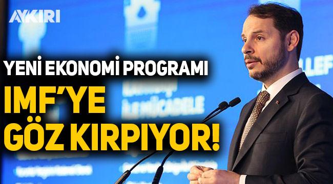 'Berat Albayrak'ın açıkladığı Yeni Ekonomi Programı, IMF'ye göz kırpıyor'