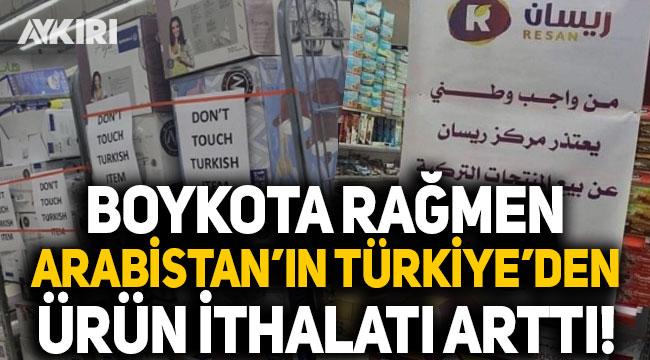 Boykota rağmen Suudi Arabistan'ın Türkiye'den ithalatı arttı!