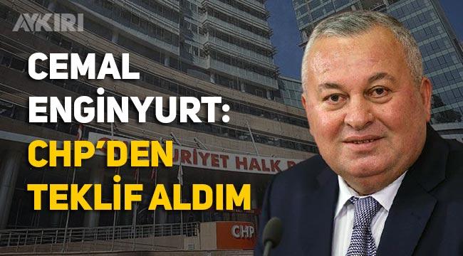 Cemal Enginyurt, CHP'den teklif aldığını açıkladı