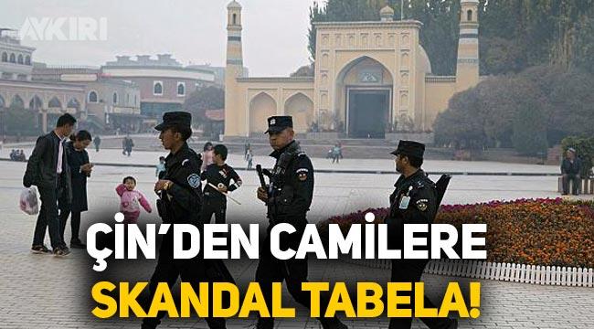 Çin'den Doğu Türkistan'daki camilere skandal tabela