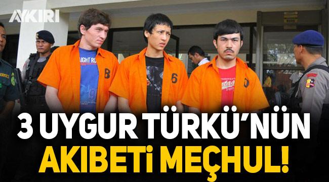 Çin'e iade edilen 3 Uygur Türkü'nün akıbeti meçhul!
