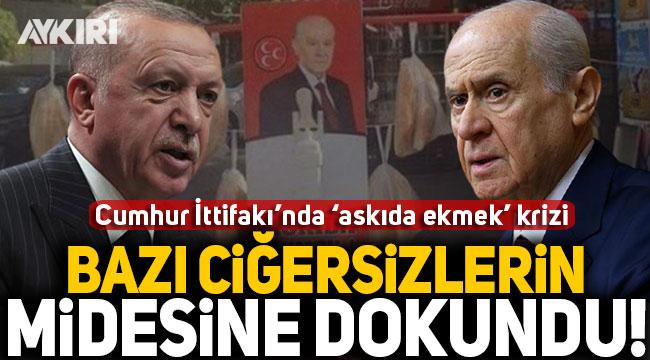 """Cumhur İttifakı'nda 'askıda ekmek' krizi: MHP, """"Ciğersizlere dokundu"""" Erdoğan, """"Böyle bir şey var mı Türkiye'de"""" dedi!"""