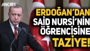 Cumhurbaşkanı Erdoğan'dan Said Nursi'nin 'talebe'si Mehmet Fırıncı'ya taziye
