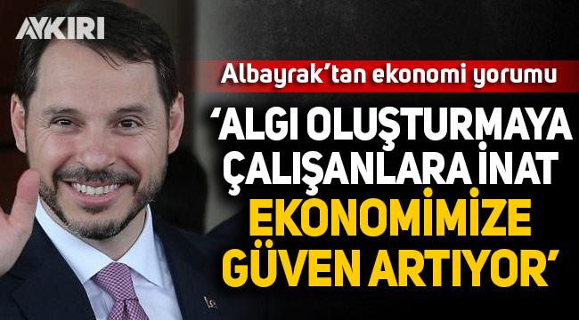 Dolar 8.25 oldu, Berat Albayrak konuştu: Algı oluşturmaya çalışanlara inat ekonomimize güven artıyor