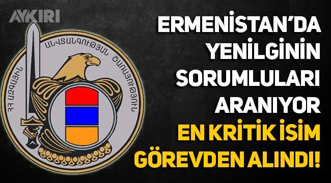 Ermenistan karıştı, Azerbaycan mağlubiyetinin sorumluları aranıyor, kritik isim görevden alındı