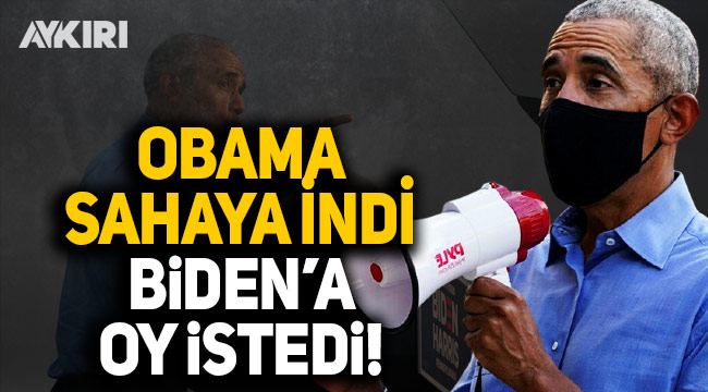 Eski ABD Başkanı Obama sahaya indi, Biden'a oy istedi