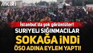İstanbul Aksaray'da Suriyeliler Sokağa indi, ÖSO bayraklarıyla eylem yaptı!