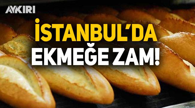 İstanbul'da ekmeğe sessiz zam!