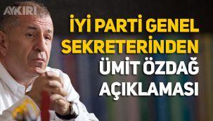 İYİ Parti Genel sekreteri Uğur Poyraz'dan Ümit Özdağ açıklaması