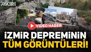 İzmir'deki depremin görüntüleri, tüm çekimler ve tsunami anları!