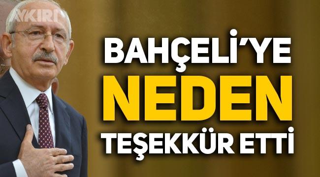 Kemal Kılıçdaroğlu'ndan, Devlet Bahçeli'ye teşekkür