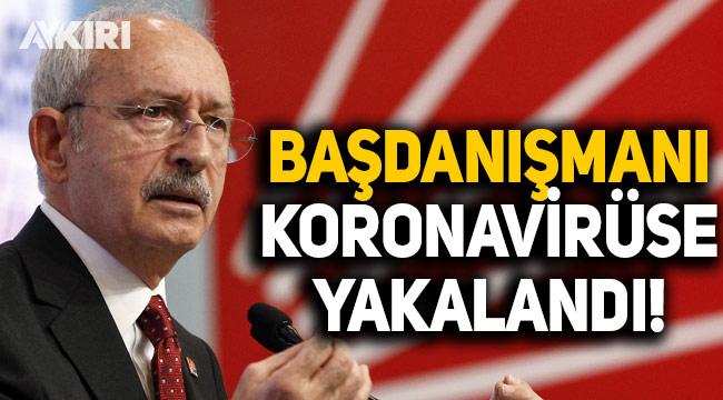 Kemal Kılıçdaroğlu'nun başdanışmanı koronavirüse yakalandı