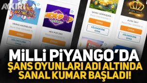 Milli Piyango'da şans oyunları adı altında sanal kumar başladı