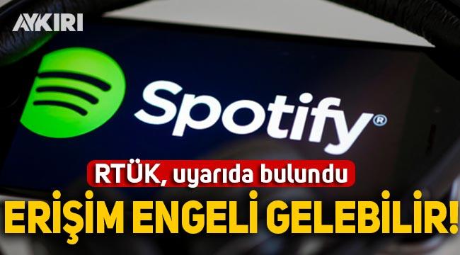 RTÜK uyardı: Spotify ve FOXplay'e erişim engeli gelebilir!