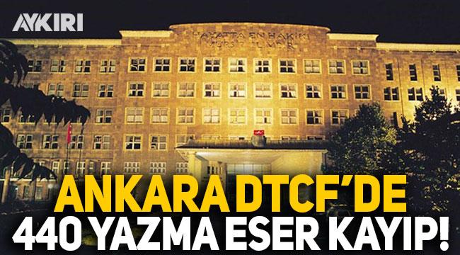 Sayıştay ortaya çıkardı: Ankara Dil, Tarih ve Coğrafya'da 440 yazma eser kayıp!