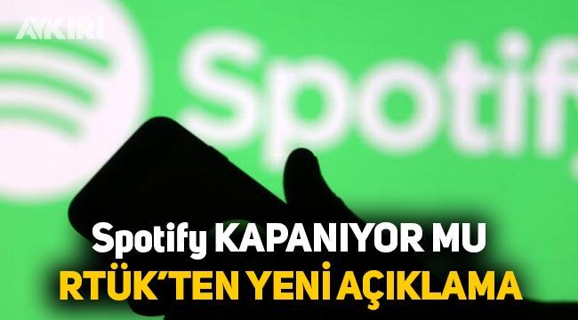 SON Dakika: Spotify kapatılıyor mu, RTÜK'ten açıklama