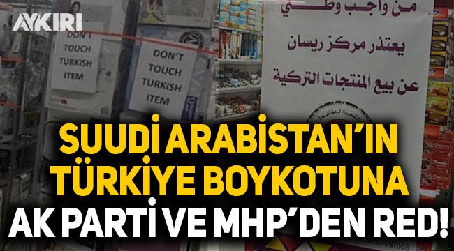 Suudi Arabistan'ın Türkiye boykotuna ilişkin önerge AK Parti ve MHP oylarıyla reddedildi