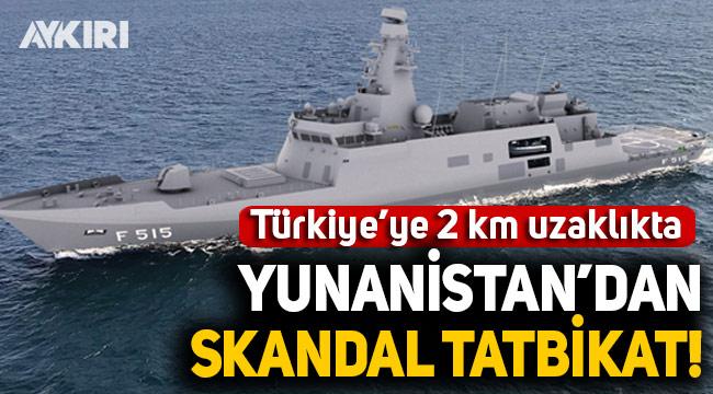 Yunanistan'dan skandal hamle: Türkiye'ye 2 km uzaklıktaki Meis Adası yakınlarında askeri tatbikat için NAVTEX