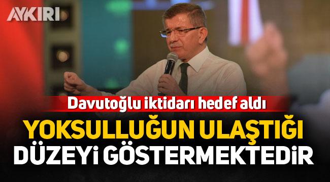 Ahmet Davutoğlu'ndan iktidara 'Askıda ekmek' ve 'keyif çayı' eleştirisi!