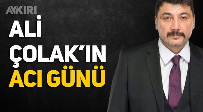 Ali Çolak babasını kaybetti