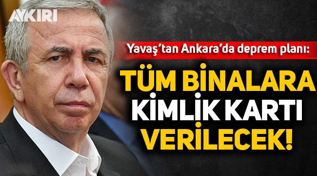 Ankara'da deprem seferberliği: Her bina için kimlik kartı oluşturulacak