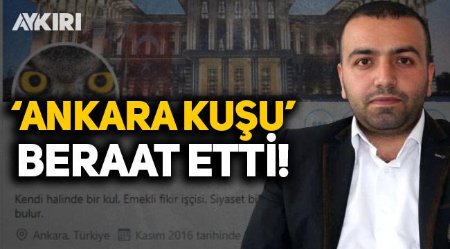 'Ankara Kuşu' Oktay Yaşar beraat etti!