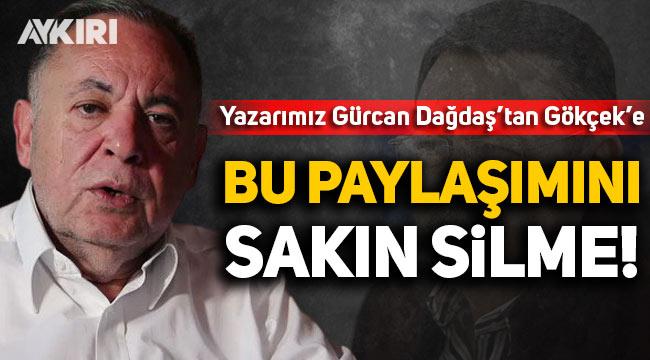 Aykırı yazarı Gürcan Dağdaş'tan Melih Gökçek'e sert cevap!