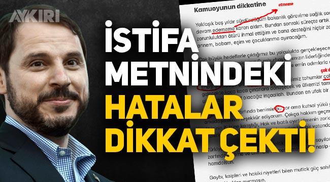 Berat Albayrak'ın istifa metnindeki imla hataları dikkat çekti