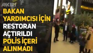 Bursa'da yasaklara rağmen bakan yardımcısı için restoran açtırıldı, polisler içeri alınmadı
