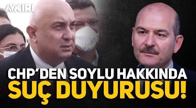 CHP'den Süleyman Soylu hakkında suç duyurusu