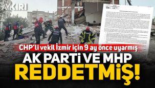 CHP Milletvekili Mehmet Ali Çelebi İzmir için 9 ay önce uyarmış, dikkate alınmamış!