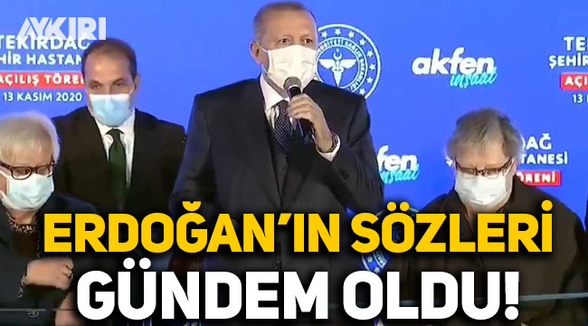 """Cumhurbaşkanı Erdoğan'ın """"Bu ne ya ölü toprağı serilmiş üstünüze, Allah Allah"""" sözleri gündem oldu"""
