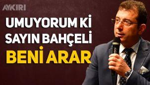 Ekrem İmamoğlu'ndan kendisini eleştiren Devlet Bahçeli'ye yanıt