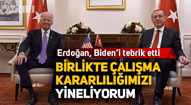 """Erdoğan'dan Biden'e tebrik mesajı: """"Yakın çalışma kararlılığımızı yineliyorum"""""""