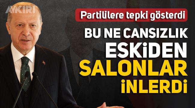 """Erdoğan'dan partililere tepki: """"Bu ne cansızlık, eskiden salonlar inlerdi"""""""
