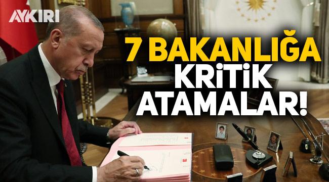 Erdoğan imzaladı: 7 bakanlığa kritik atamalar