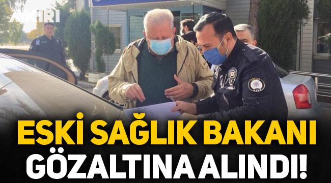 Eski Sağlık ve Devlet Bakanı Rıfat Serdaroğlu, Cumhurbaşkanı Erdoğan'a hakaretten gözaltına alındı!