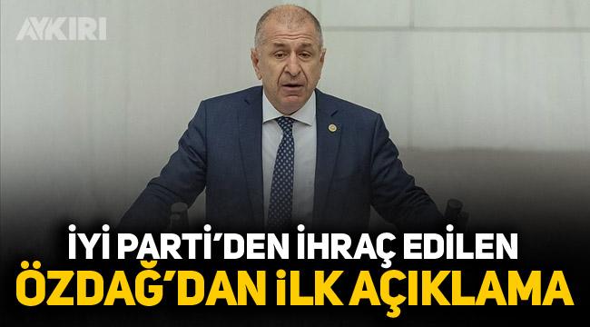 İYİ Parti'den ihraç edilen Ümit Özdağ'dan ilk açıklama!