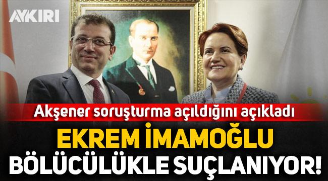 Meral Akşener açıkladı: Ekrem İmamoğlu'na Kanal İstanbul soruşturması!