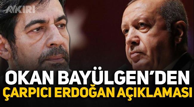 Okan Bayülgen'den çarpıcı 'Erdoğan' yorumu!